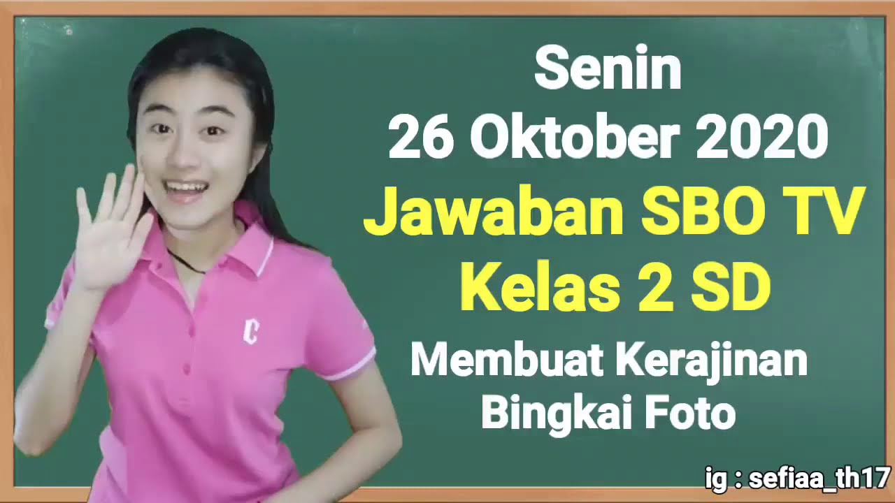 Kunci Jawaban SBO TV Kelas 2 SD Senin 26…