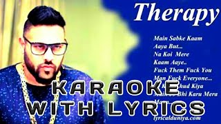 Badshah | Therapy | INSTRUMENTAL | KARAOKE | Lyrics