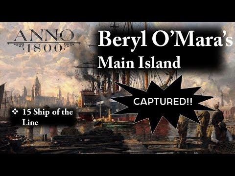 Anno 1800 Gameplay : Attacking Beryl O'Mara's Main Island  