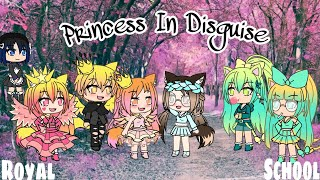 Princess In Disguise // Gachaverse