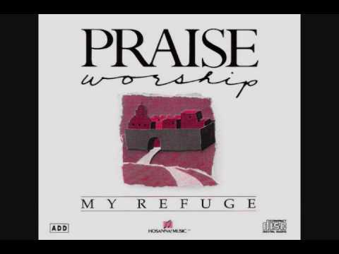 Jehovah Nissi, My Refuge, Kent Henry, Hosanna! Music