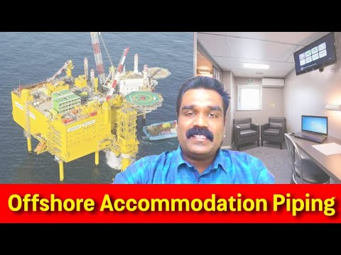 Offshore Accommodation Piping