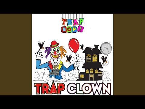 Trap Clown