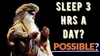Do these and your sleep quota will go down - Sadhguru about methods of Managing Energy.