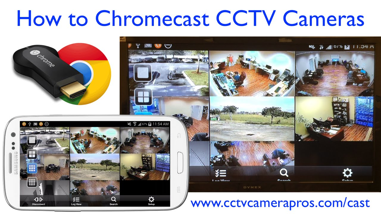 watch cctv camera video surveillance on tv with chromecast