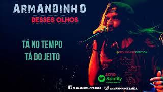 Armandinho - Desses Olhos (com Letra) LANÇAMENTO 2019