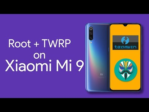Xiaomi Mi 9: How to Unlock Bootloader, Root, and Install TWRP - YouTube