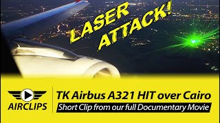 LASER ATTACK ON FLYING AIRPLANE! See this real footage from the aircraft's perspective! [AirClips]