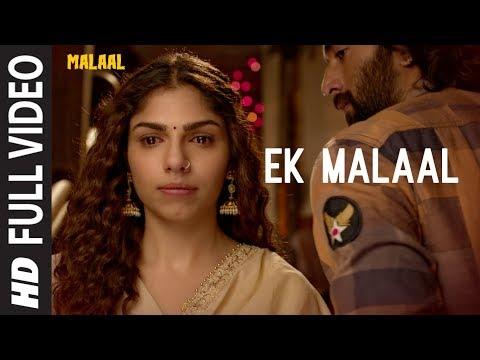EK MALAAL Full Video Song  | Malaal | Sharmin Segal | Meezaan | Sanjay Leela Bhansali |Shail Hada Mp3