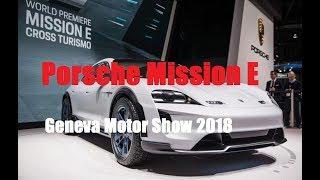 Электрический кроссовер будущего Porsche Mission E Geneva Motor Show 2018 смотреть
