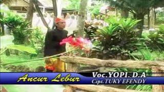 Yopi D.A - Ancur Lebur - [Official Video]