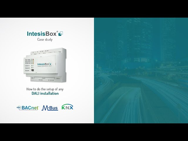 IntesisBox | Easy DALI integration into BACNet, Modbus or KNX thanks IntesisBox
