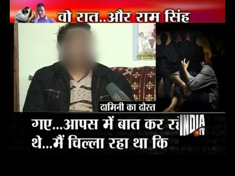 Damini's boyfriend tells India TV about the horrible night of gangrape, Part 2