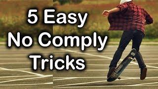 5 Easy No Comply Tricks