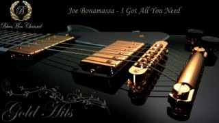 Joe Bonamassa - I Got All You Need - (BluesMen Channel) - BLUES