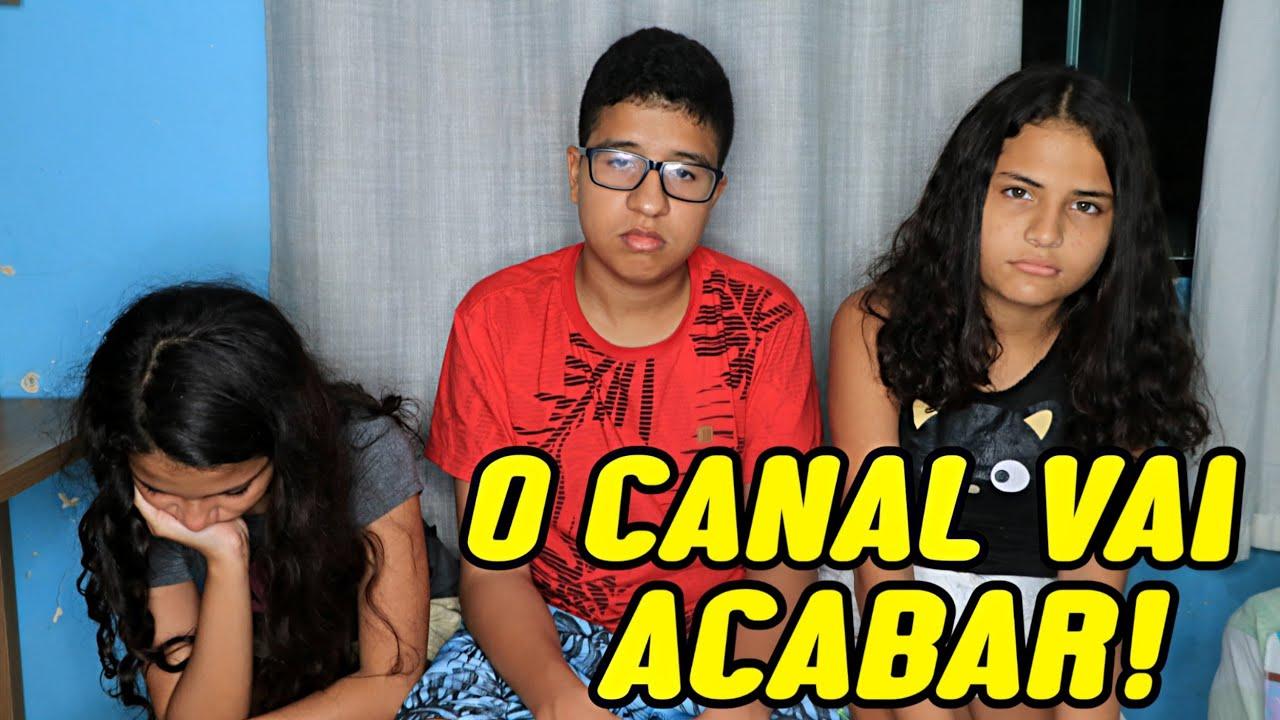 O CANAL VAI ACABAR!?