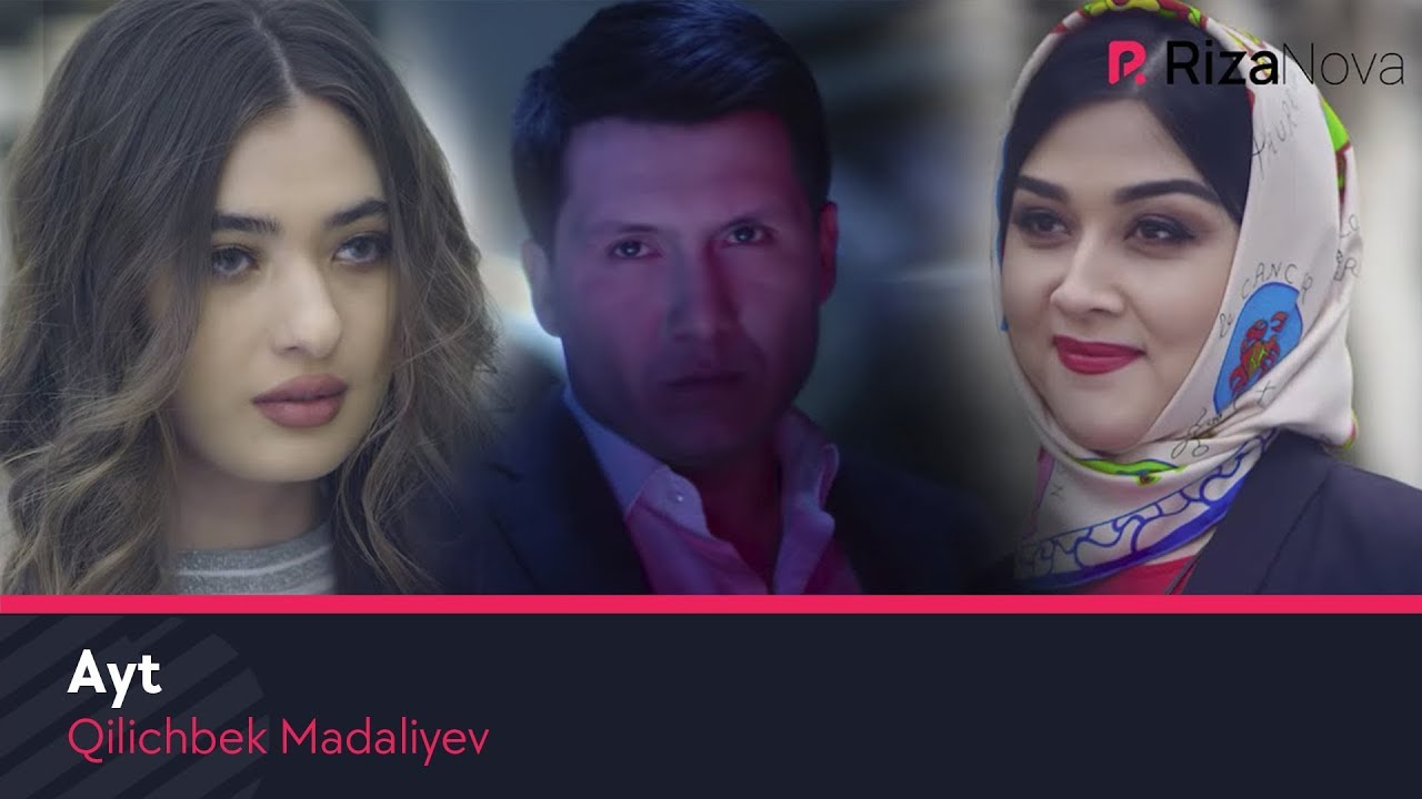 Qilichbek Madaliyev - Ayt
