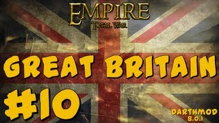 Empire Total War: Darthmod - Great Britain Campaign Part 10 ~ Battling the Mughal Empire!