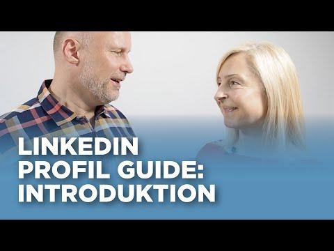 LinkedIn Profil Guide: Introduktion (1/7)