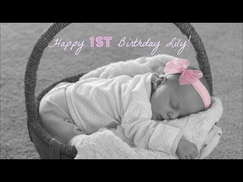 ❤ Happy 1st Birthday Lily! (First Year in Pictures) ❤