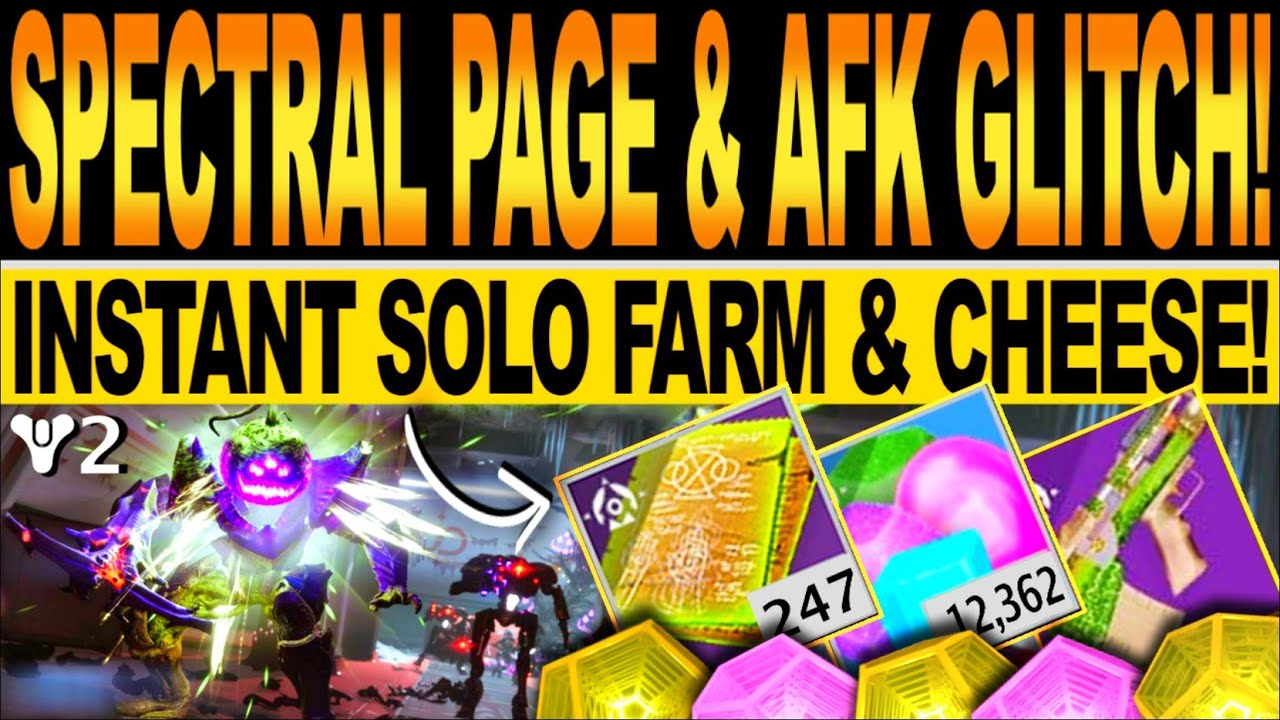 Destiny 2 | SPECTRAL PAGE & AFK GLITCH! Fastest SOLO FARM & Easy CANDY Cheese! Festival Of The Lost