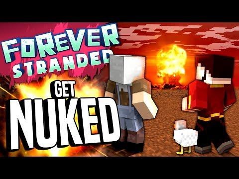 Minecraft - GET NUKED - Forever Stranded #90