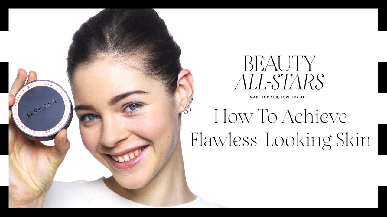 How To Achieve Flawless-Looking Skin in 4 Steps | Sephora SEA