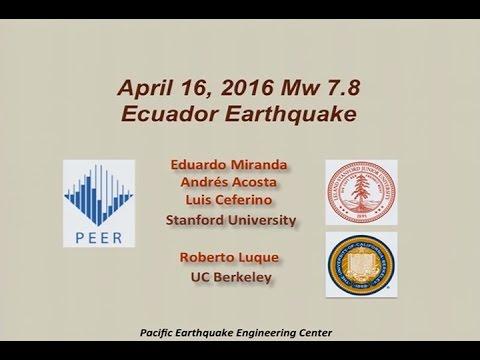 PEER Seminar Series, June 16: April 16 Ecuador Earthquake Reconnaissance