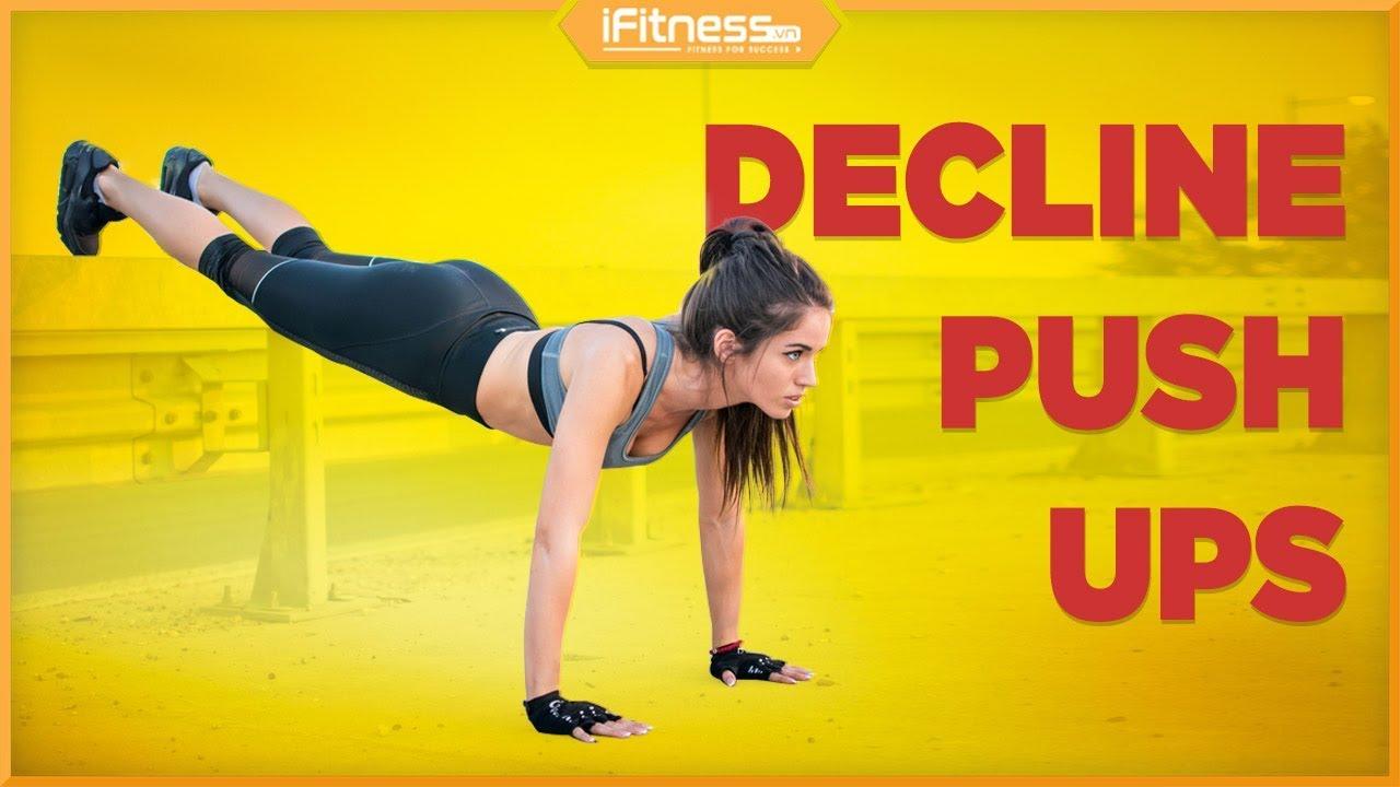 Decline Push-ups | Bài tập cơ ngực trên cho nữ | iFitness.vn