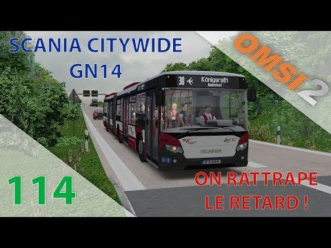 [OMSI 2] Episode n°114 : On rattrape le retard en Scania Citywide GN14 !