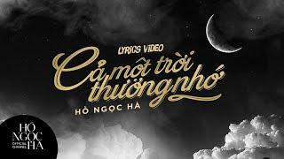 Cả Một Trời Thương Nhớ - Hồ Ngọc Hà (Lyrics Video) thumbnail