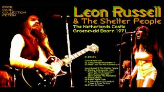 Leon Russell and the Shelter People (Live at the Kasteel Groeneveld 5 February 1971)