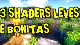TOP 3 SHADERS LEVES E BONITAS PARA MINECRAFT! (1.12)