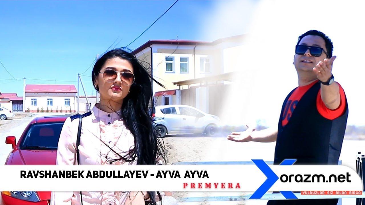 Ravshanbek Abdullayev - Ayva-ayva
