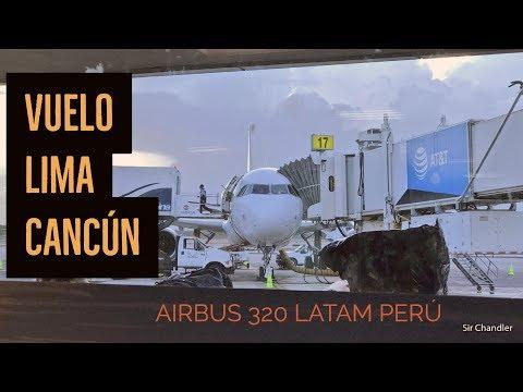 Lima Cancún - Airbus 320 LATAM Perú