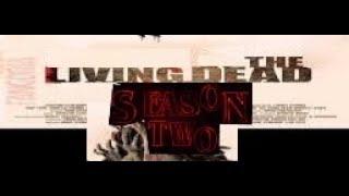The living dead! season 2 trailer!