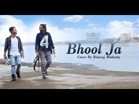 BHOOL JA COVER BY RITURAJ MOHANTY