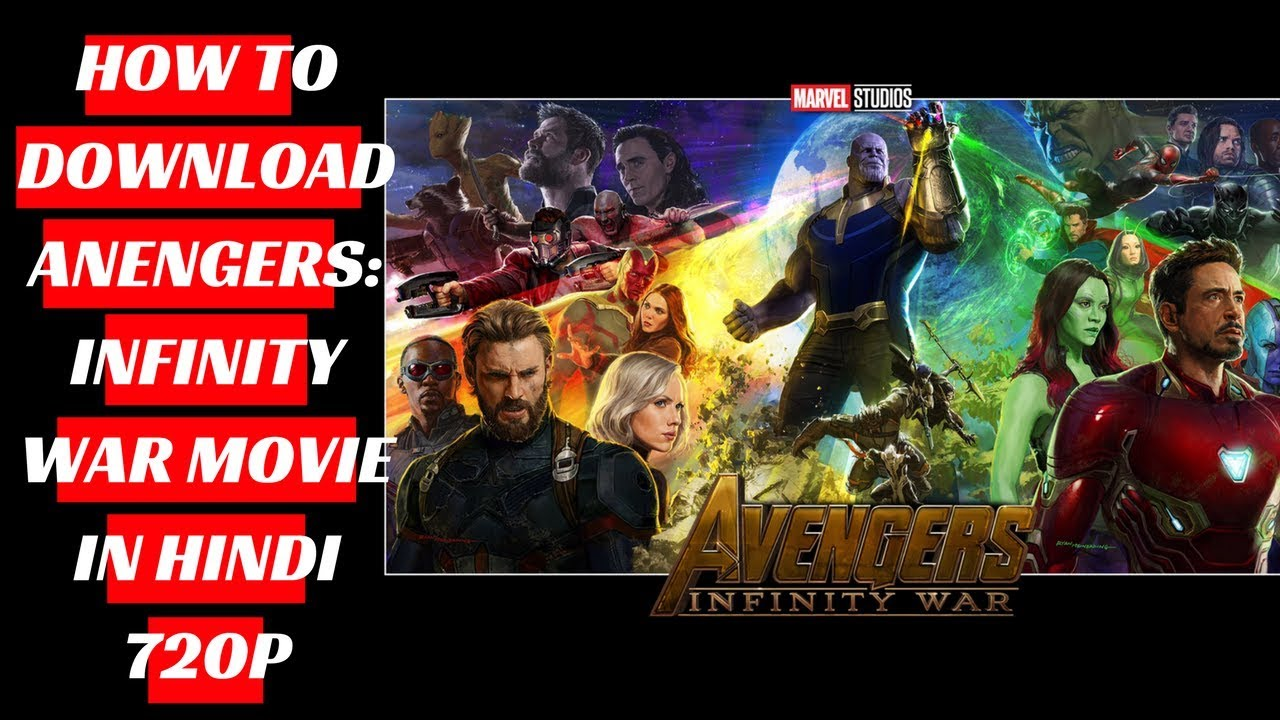 how to download avengers infinity war movie in hindi 720p - youtube