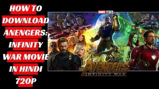 How to download Avengers Infinity War movie in Hindi 720p