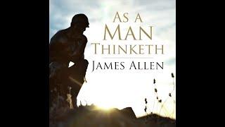 James Allen - As A Man Thinketh Audiobook