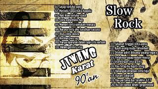Lagu slow rock 90'an jiwang karat malaysia