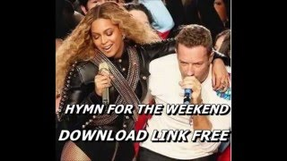COLDPLAY FEAT BEYONCE-- HYMN FOR THE WEEKEND (AUDIO) (DOWNLOAD LINK MP3 FREE)