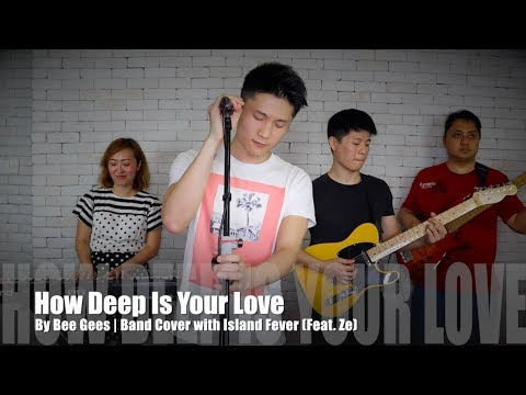 "Free Download How Deep Is Your Love - Bee Gees | Band Cover  By ""island Fever (feat.ze)"" + ""piano With Ashlee"" Mp3 dan Mp4"