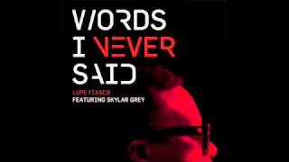 Lupe Fiasco - Words I Never Said Ft. Skylar Grey (Download Link) + LYRCIS!