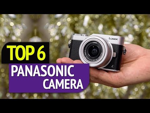 TOP 6: Panasonic Camera