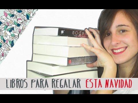 Libros para regalar esta navidad youtube for Libros para regalar