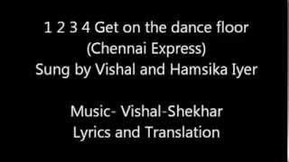 Gambar cover 1 2 3 4 Get on the dance floor Chennai Express Lyrics and translation