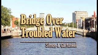 Bridge Over Troubled Water - Simon & Garfunkel (KARAOKE)