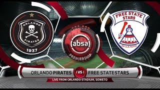 Absa Premiership 2018/19 | Orlando Pirates vs Free State Stars