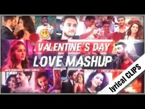 The ValentineMashup2018DJ AmanRemixBollywood